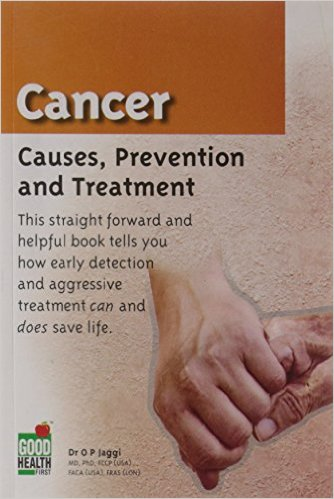 Cover of Cancer: Causes, Prevention and Treatment